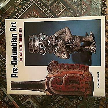 Pre-Columbian Art of South America by Lapiner, Alan
