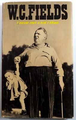 Vintage 1970 W C Fields Book I never met a kid I liked Stanyan Books Random Hous