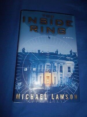 The Inside Ring : A Novel by Michael Lawson (2005, Hardcover wi DJ, 1st Edition)