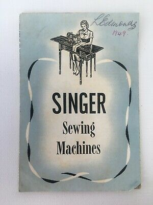 Vintage Singer Sewing Machines Brochure 1949