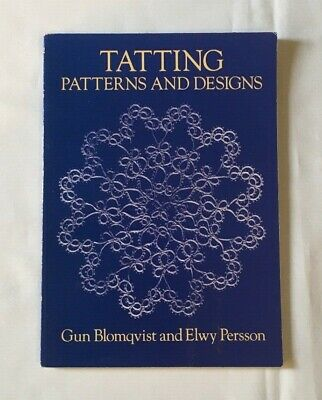 """""""Tatting Patterns and Designs"""". Lace making instruction and pattern book"""