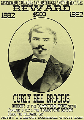 Old West Wanted Poster Curly Bill Earp Western Outlaw Reward Ok Corral