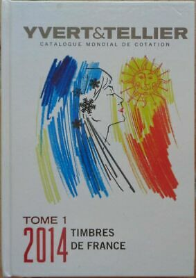 Catalogue Yvert et Tellier, tome 1, France, 2014