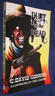 Dust of the Dead 2009 Sideshow Press Signed Limited Edition No.72 Conner Karnes