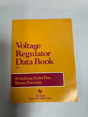Vintage 1983 TI Texas Instruments The Voltage Regulator Databook Data Book (A3)