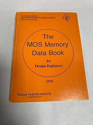Vtg 1978 TI Texas Instruments The MOS Memory Data Book For Design Engineer (A3)