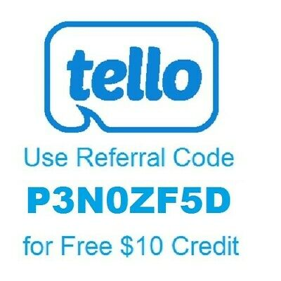 $10 Free for New Tello customers. Use referral code P3N0ZF5D