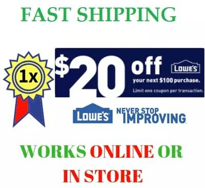 Lowes $20 Off $100 1COUPON-Fastest Delivery-InStore & Online Quick