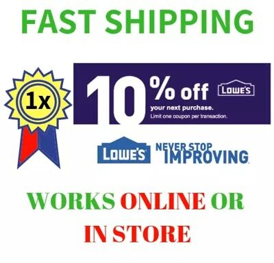 Lowes 10% Off Instant Delivery-1Coupon Promo In-Store & Online