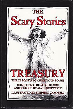Scary Stories Treasury : Three Books to Chill Your Bones by Alvin Schwartz
