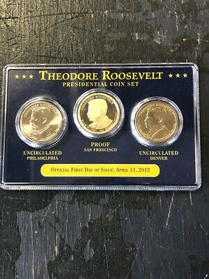 2013 Theodore Roosevelt - First Day of Issue - Presidential Coin Set - P, D & S