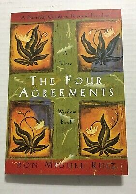 The Four Agreements Toltec Wisdom Book Practical Guide To Personal Freedom