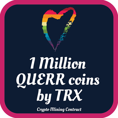QUERR 1 Million LGBT Coins by TRX  | QUEER | MINING CONTRACT | Cryptocurrency