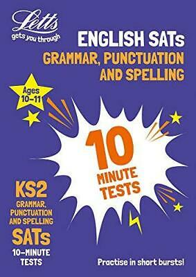 KS2 English Grammar, Punctuation and Spelling SATs 10-Minute Tests: For the 202