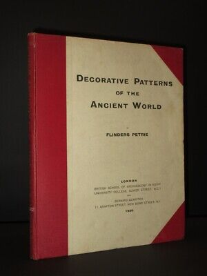 FLINDERS PETRIE Decorative Patterns of the Ancient World 1930 1st Ed Archaeology