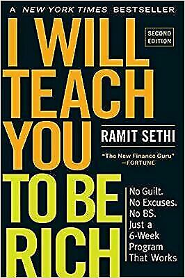 I Will Teach You to Be Rich : No Guilt. No Excuses. No BS - Fast Free Shipping!