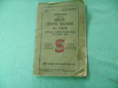 ANTIQUE SEWING MACHINE Instruction Book 15 K 88 Reasonable Condition for Age