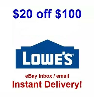 Lowes $20 Off $100 1COUPON-InStore/Online W/ Barcode - FAST Delivery!