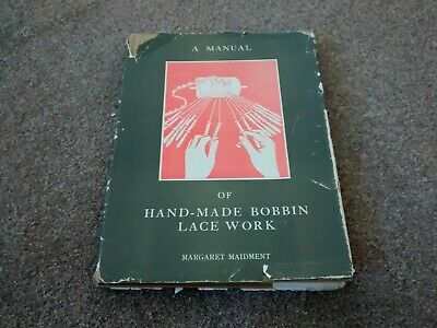 A Manual of Hand-Made Bobbin Lace Work book ,M.Maidment vintage 1954 FREEPOST