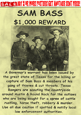 Old West Wanted Poster Outlaw Bank Robber Sam Bass Gang Bank Western Reward