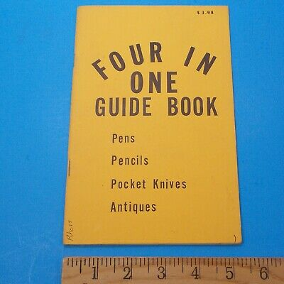 Four In One Guide Book Pens Pencils Pocket Knives Antiques Catalog Price Guide