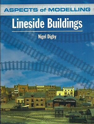 Lineside Buildings (Aspects of Modelling) by Nigel Digby, 2012, paperback