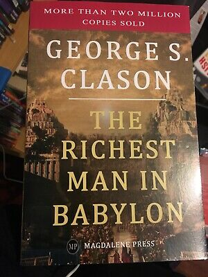 The Richest Man in Babylon by George S. Clason Success Business Money Bestseller