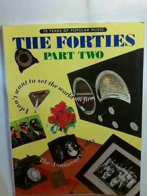 The forties : 70 years of popular music - Part Two Foss, Peter (editor):