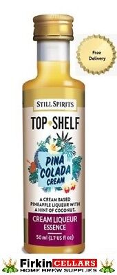 Still Spirits Top Shelf Pina Colada Cream Liqueur Home Spirit Flavour Essence