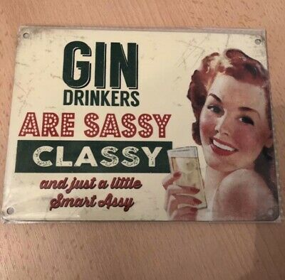 Gin Drinkers Are Sassy VINTAGE ADVERTISING ENAMEL METAL TIN SIGN WALL PLAQUE