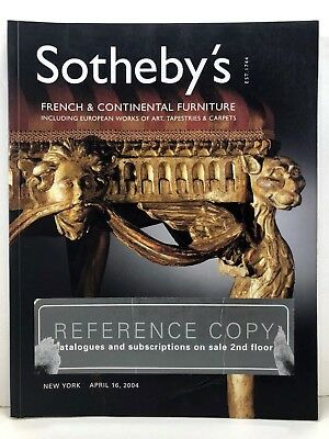 Sotheby's French & Continental Furniture, Tapestries, Euro Art, Carpets 2004