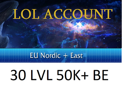 League of Legends Account EUNE LoL 30 LvL Unranked instant delivery