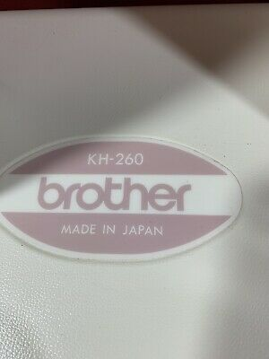 BROTHER KH 260 KNITTING MACHINE And Others