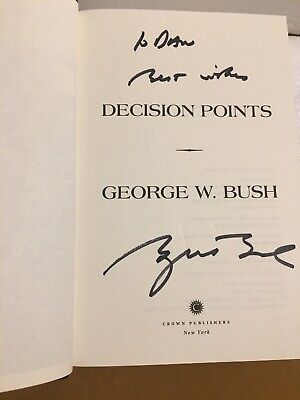 "George W. Bush  Signed Book ""Decision Points"" President"