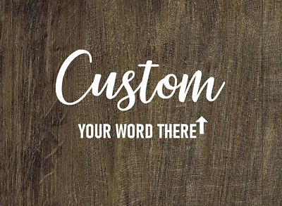 YOUR CUSTOM TEXT name vinyl decal sticker new helmet car wall door desk tumbler