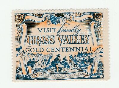 US- Visit friendly Grass Valley Gold Centennial poster stamp with Full gum