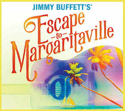 Escape to Margaritaville, Sat, Oct 19th, 2:00pm, Fox Box, 2 Tickets + Parking