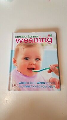 Annabel Karmel Weaning Book Excellent Condition, Read Twice