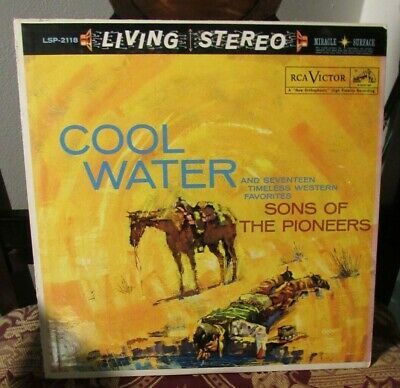 Cool Water -Sons of the Pioneers- and 17 western favorites, Stereo RCA Victor