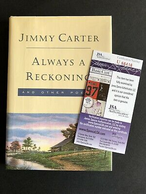 Signed Jimmy Carter Book Always A Reckoning Autographed H/C JSA Certified