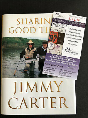 Signed Jimmy Carter Book Sharing Good Times Autographed H/C JSA Certified