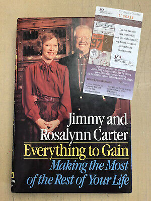 Signed Jimmy Carter Rosalynn Carter Everything To Gain Autographed H/C JSA