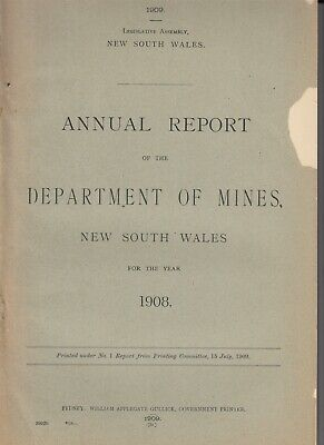 NSW Government Paper - Annual Report of the Department of Mines of NSW - 1908