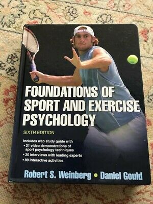 Foundations of Sport and Exercise Psychology by Daniel Gould, Robert S. Weinberg