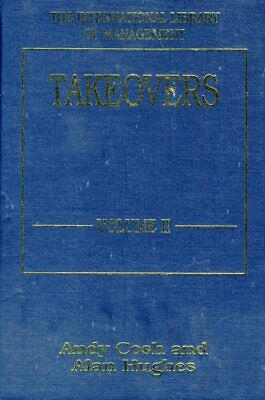 Takeovers. (International Library of Management)