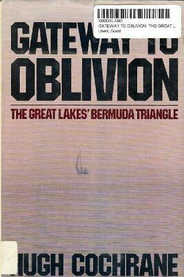 Gateway to oblivion: The Great Lakes' Bermuda triangle Cochrane, Hugh F