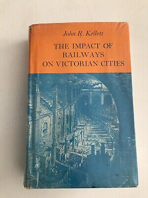 The Impact Of Railways On Victorian Cities 1969 1st Ed Trains Railway Book