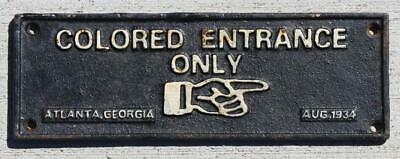 Cast Iron Segregation Sign Colored Entrance Only Atlanta Ga. 1934