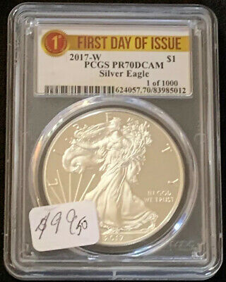 2017-W American Silver Eagle PCGS PR70 DCAM First Day of Issue