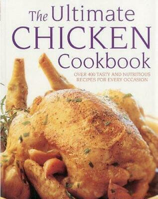 Ultimate Chicken Cookbook, Paperback,  by Simona Hill